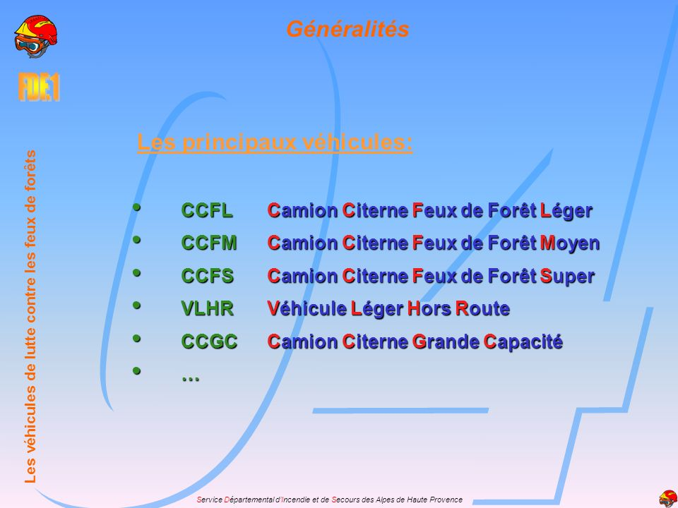 Les principaux véhicules: