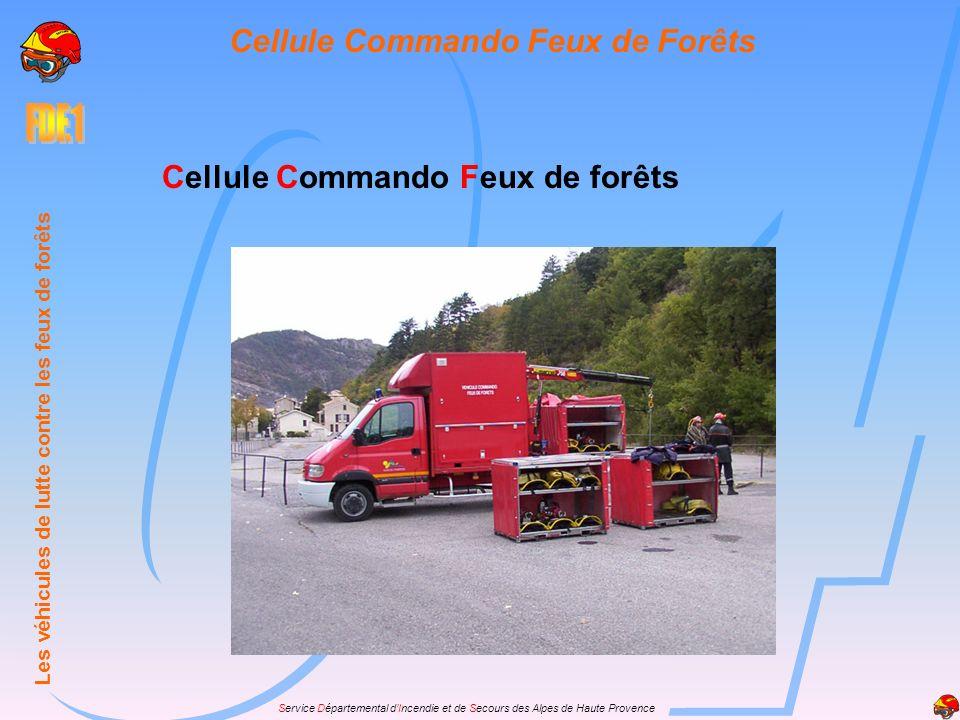 Cellule Commando Feux de Forêts