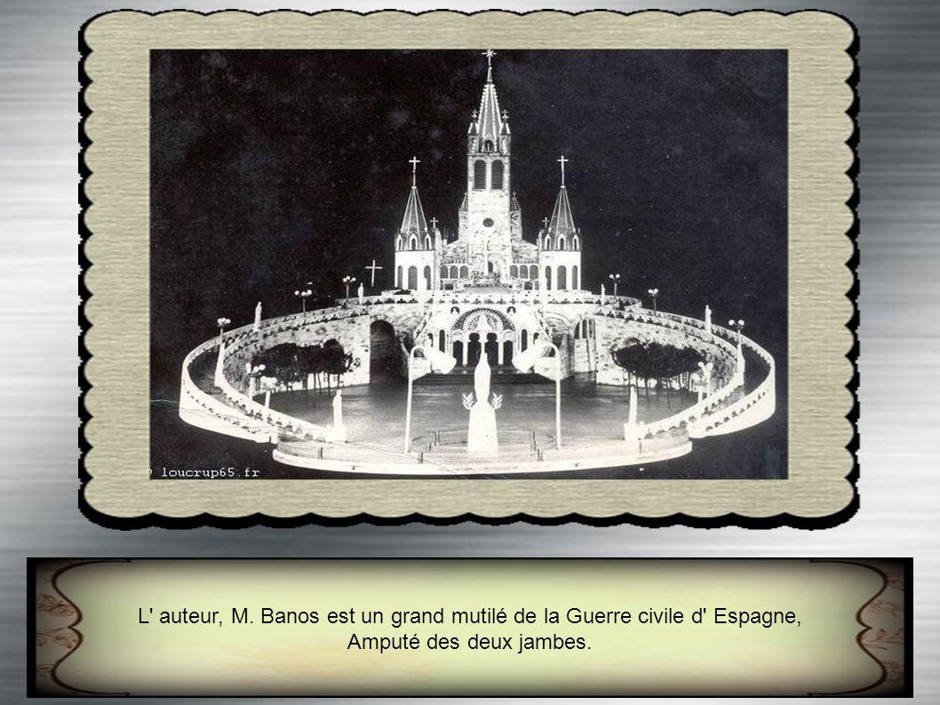 L auteur, M. Banos est un grand mutilé de la Guerre civile d Espagne,