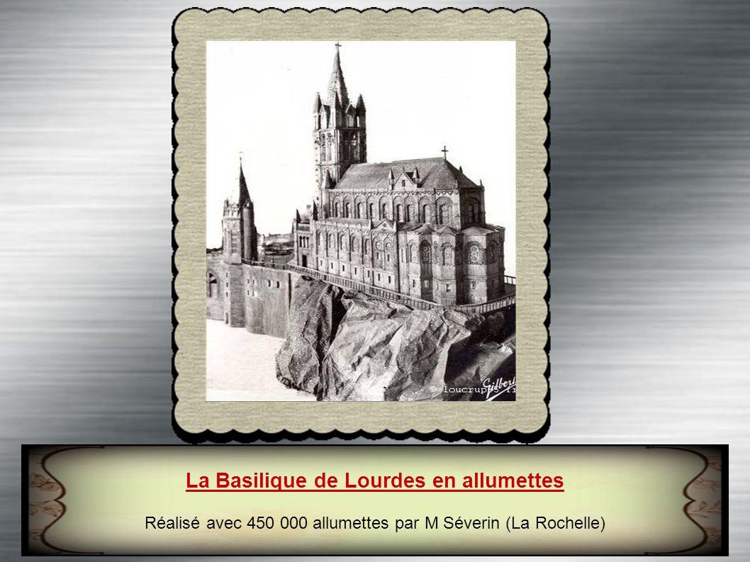 La Basilique de Lourdes en allumettes