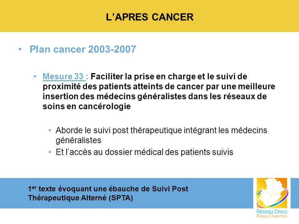 L'APRES CANCER Plan cancer 2003-2007