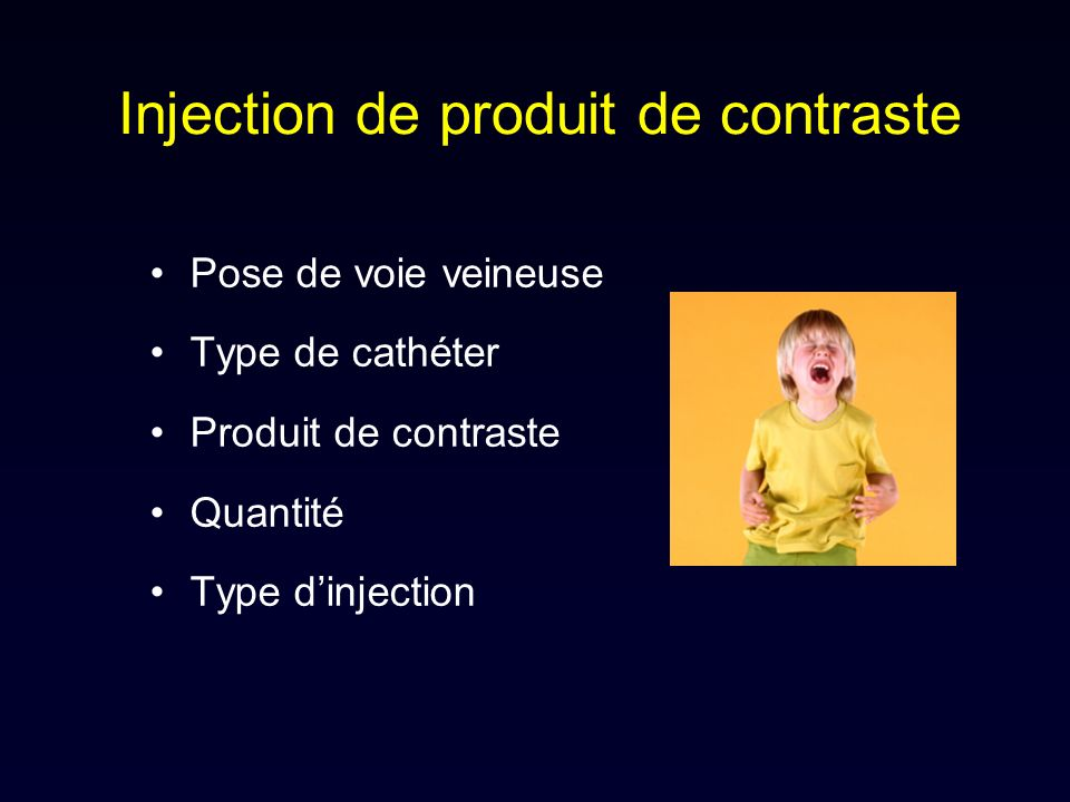 Injection de produit de contraste