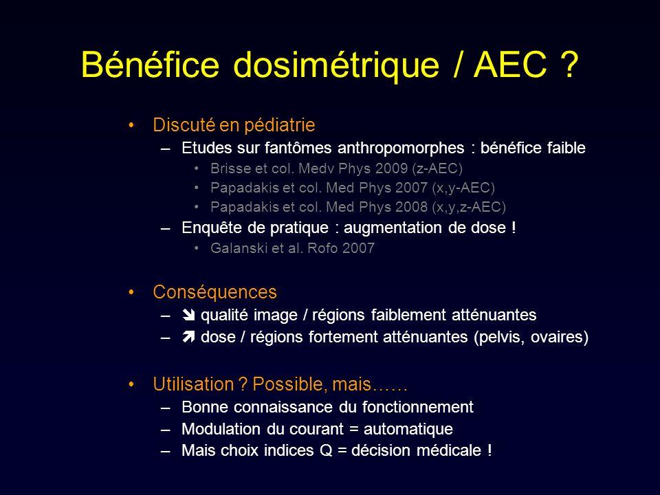Bénéfice dosimétrique / AEC