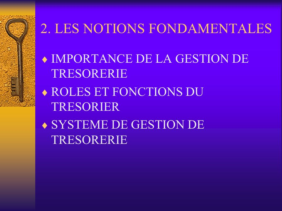 2. LES NOTIONS FONDAMENTALES