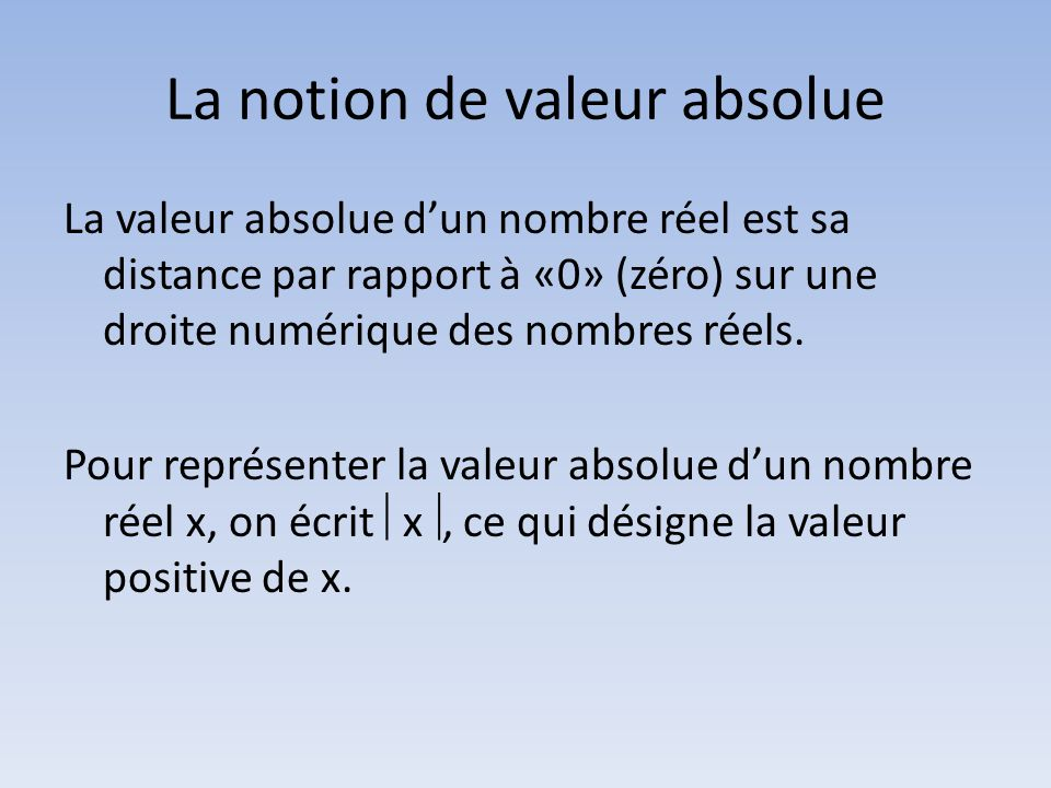 La notion de valeur absolue