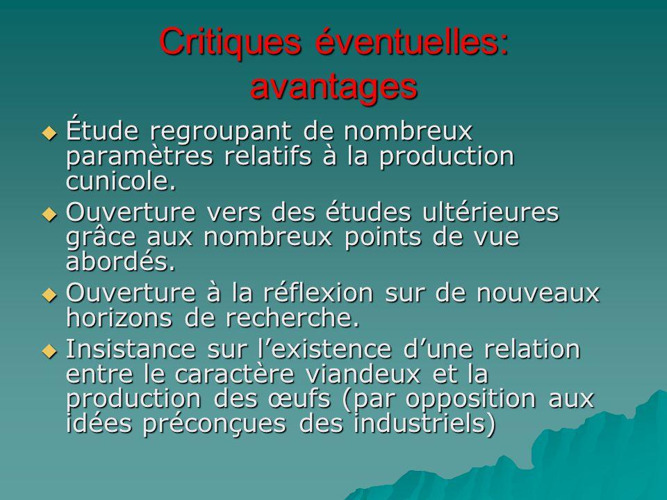 Critiques éventuelles: avantages