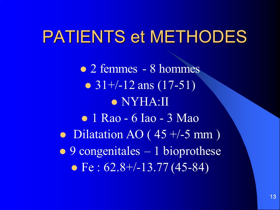 9 congenitales – 1 bioprothese