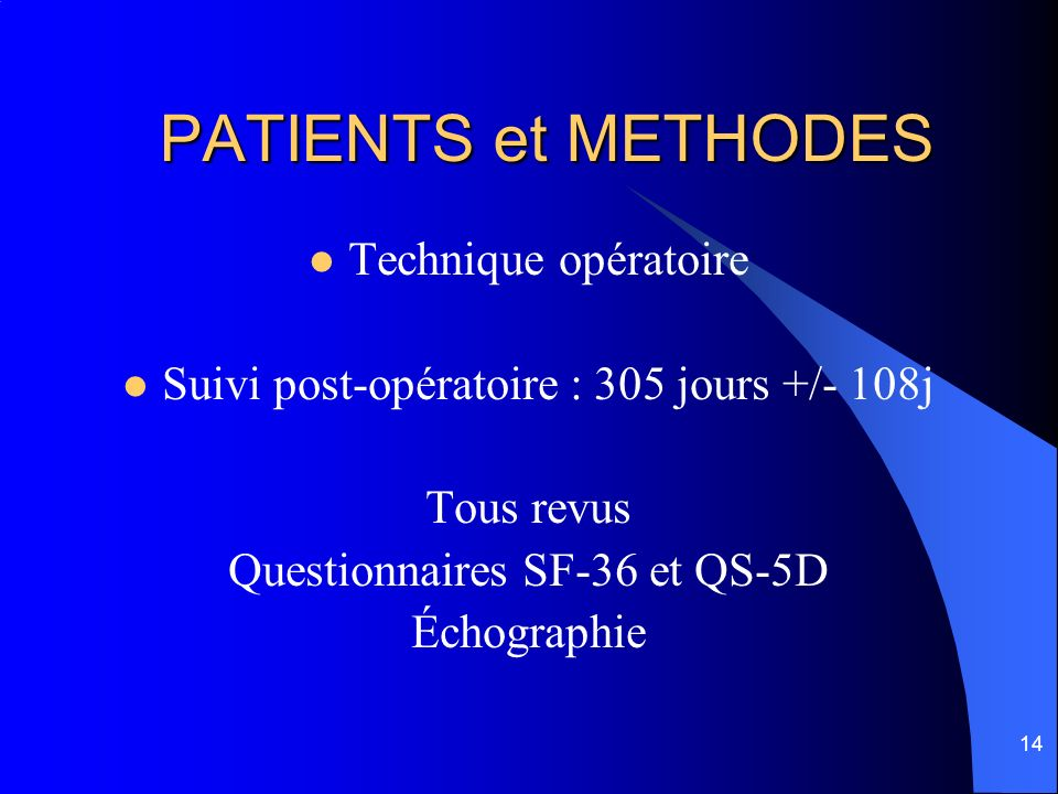 PATIENTS et METHODES Technique opératoire