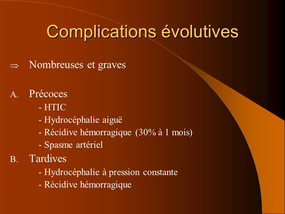 Complications évolutives
