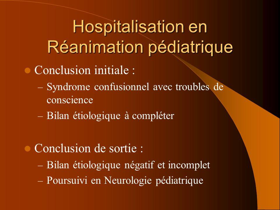 Hospitalisation en Réanimation pédiatrique