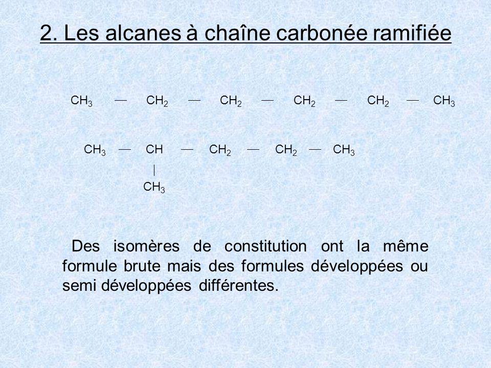 2. Les alcanes à chaîne carbonée ramifiée