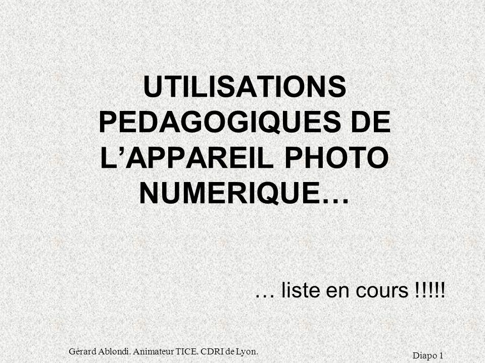 UTILISATIONS PEDAGOGIQUES DE L'APPAREIL PHOTO NUMERIQUE…
