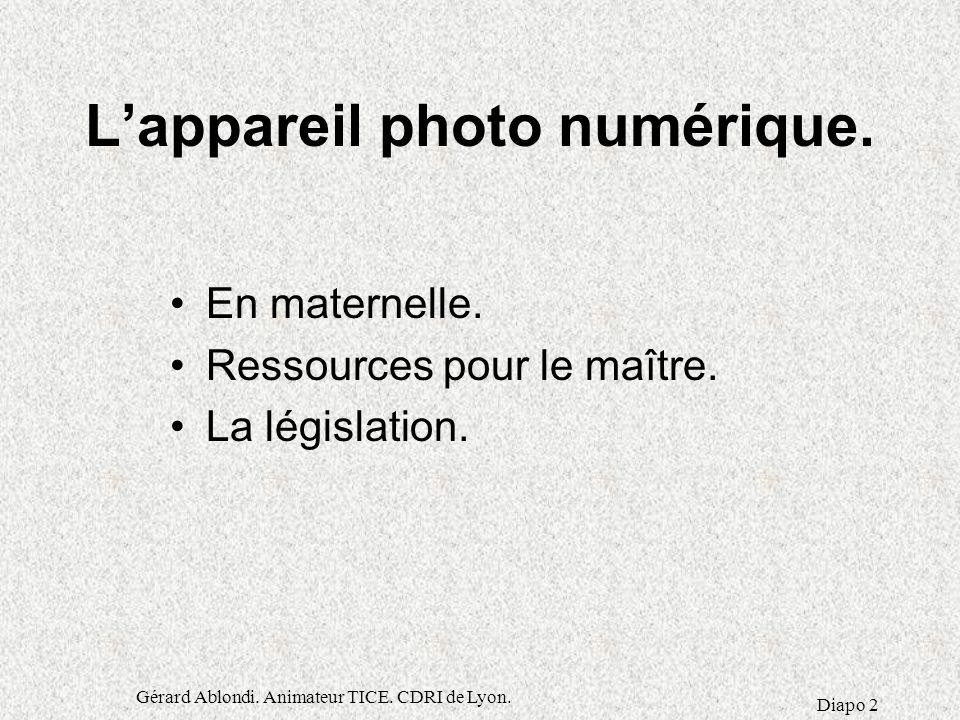 L'appareil photo numérique.