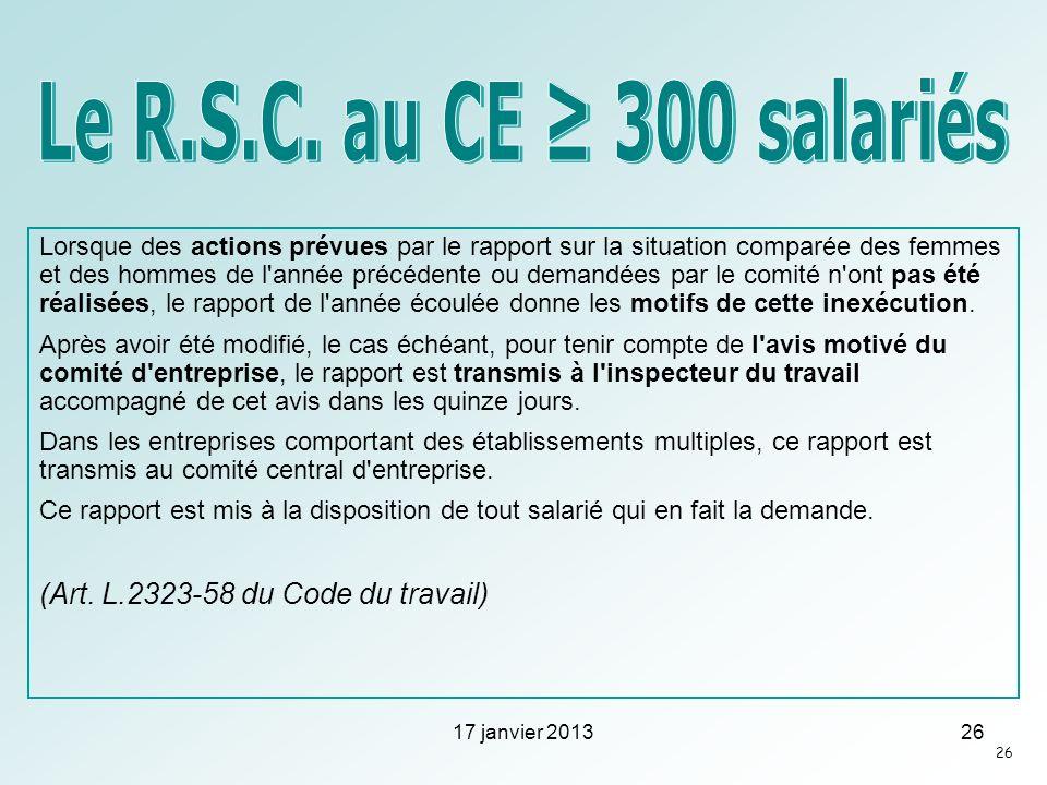 Le R.S.C. au CE ≥ 300 salariés (Art. L.2323-58 du Code du travail)
