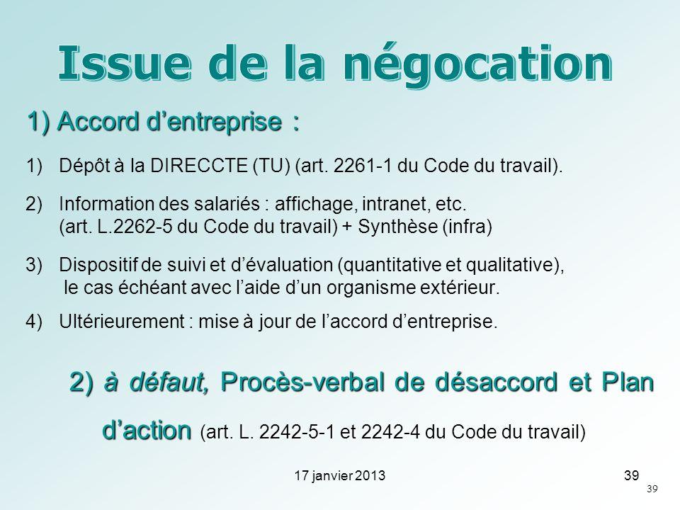 Issue de la négocation 1) Accord d'entreprise :