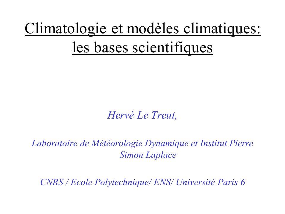 Climatologie et modèles climatiques: les bases scientifiques