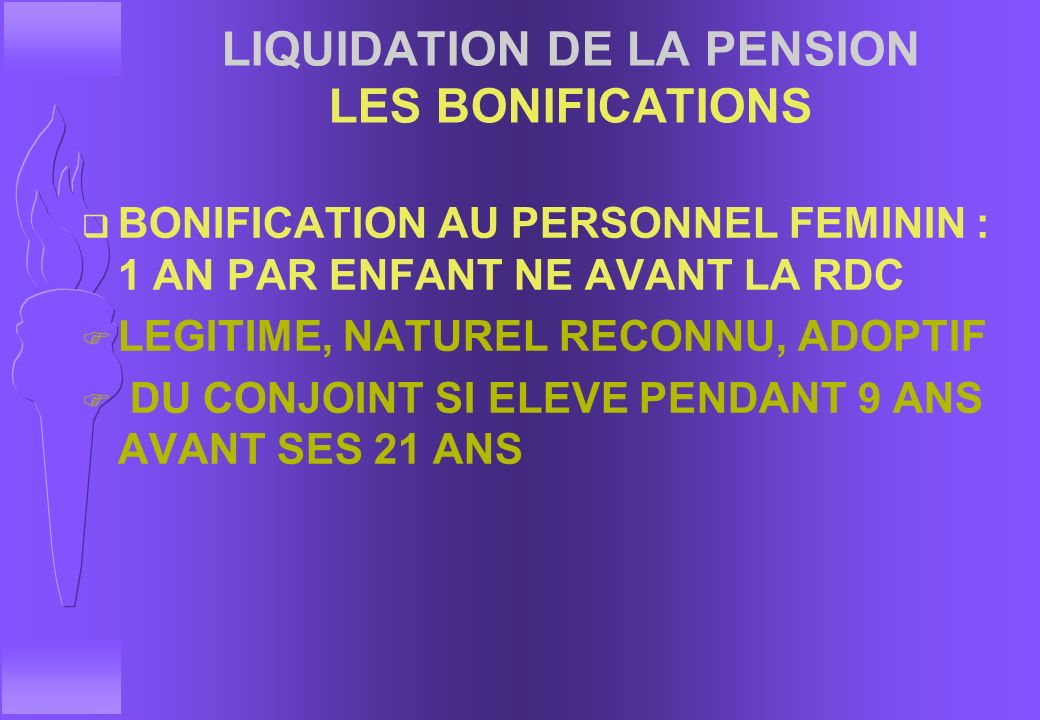 LIQUIDATION DE LA PENSION LES BONIFICATIONS