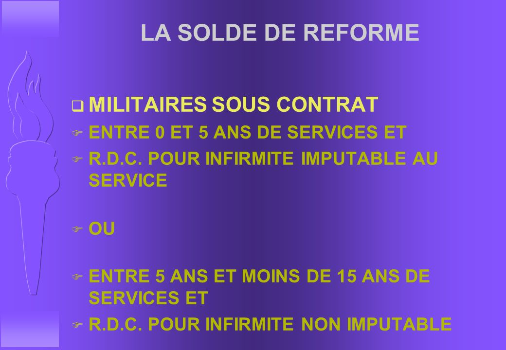LA SOLDE DE REFORME MILITAIRES SOUS CONTRAT