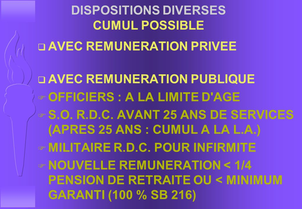 DISPOSITIONS DIVERSES CUMUL POSSIBLE