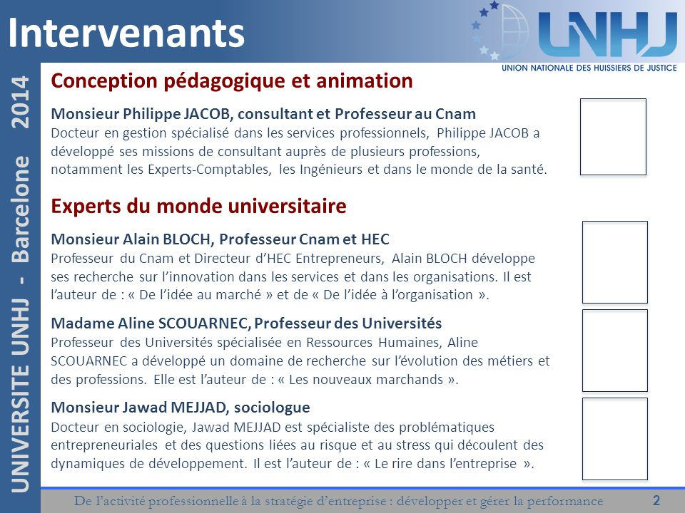 Intervenants Conception pédagogique et animation