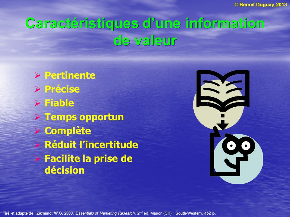 Caractéristiques d'une information de valeur