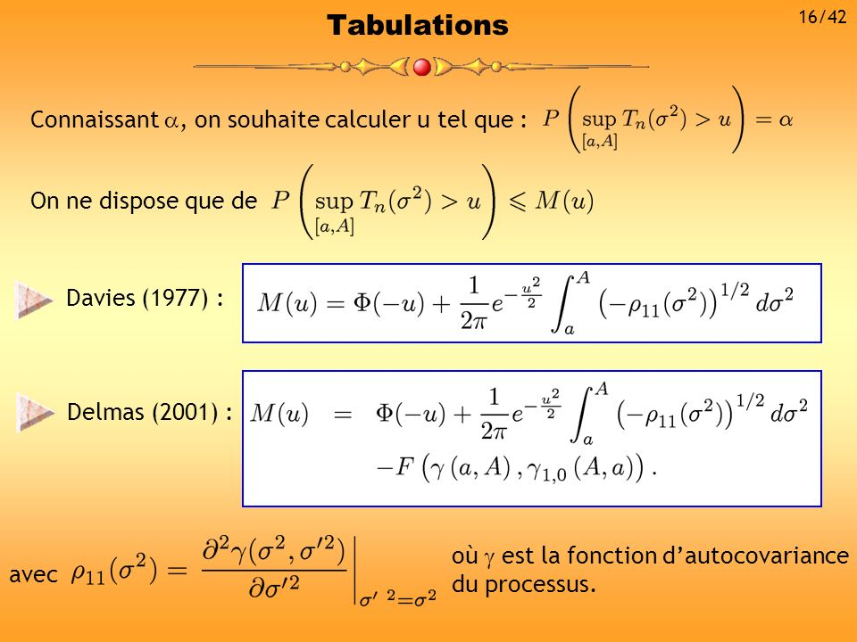 Tabulations Connaissant , on souhaite calculer u tel que :