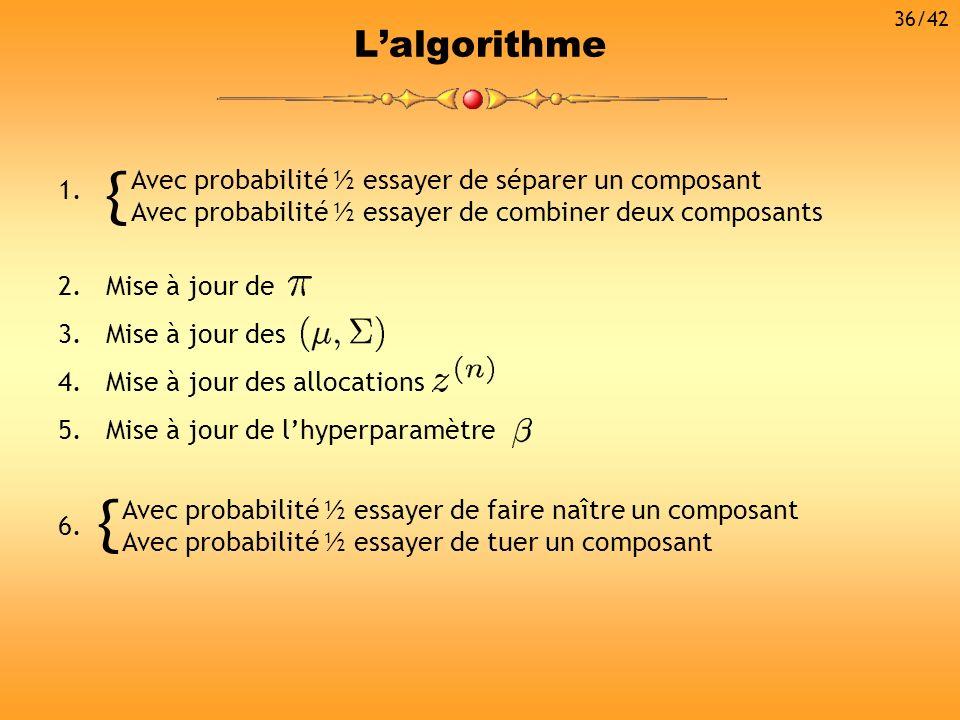 { { L'algorithme Avec probabilité ½ essayer de séparer un composant