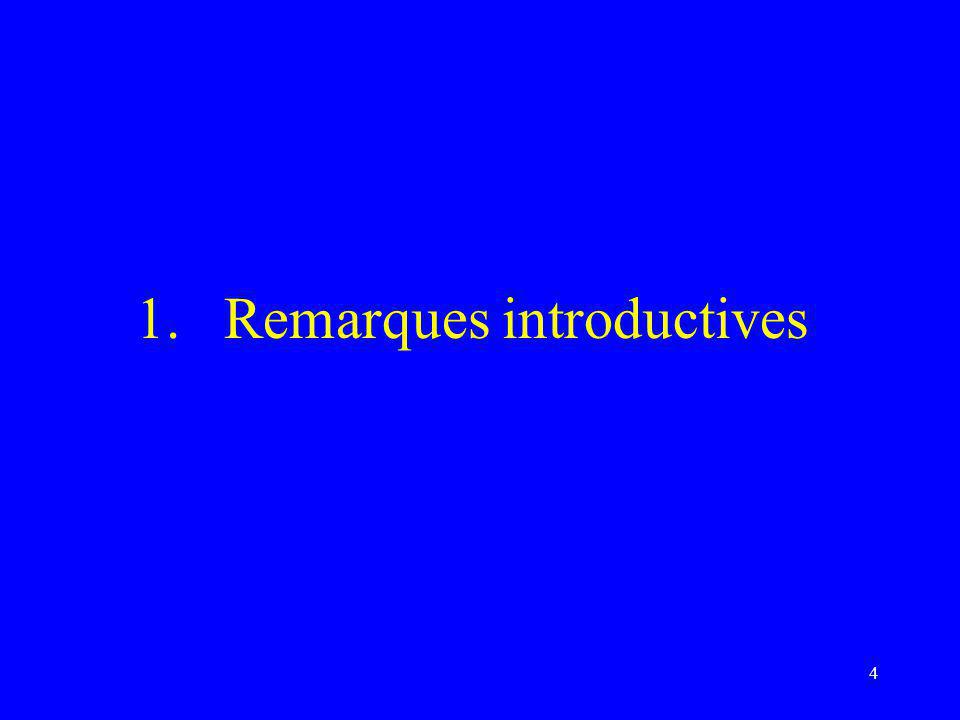 Remarques introductives