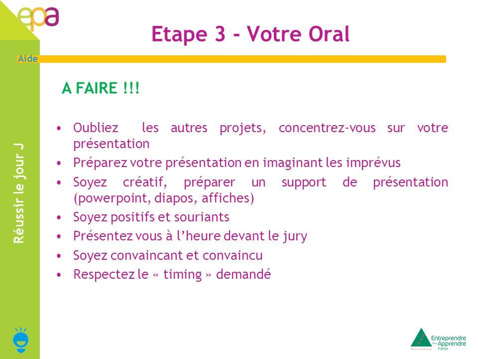Etape 3 - Votre Oral A FAIRE !!!