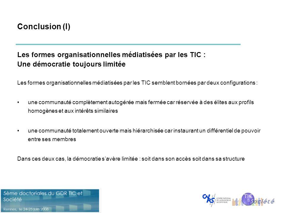 Conclusion (I) Les formes organisationnelles médiatisées par les TIC :