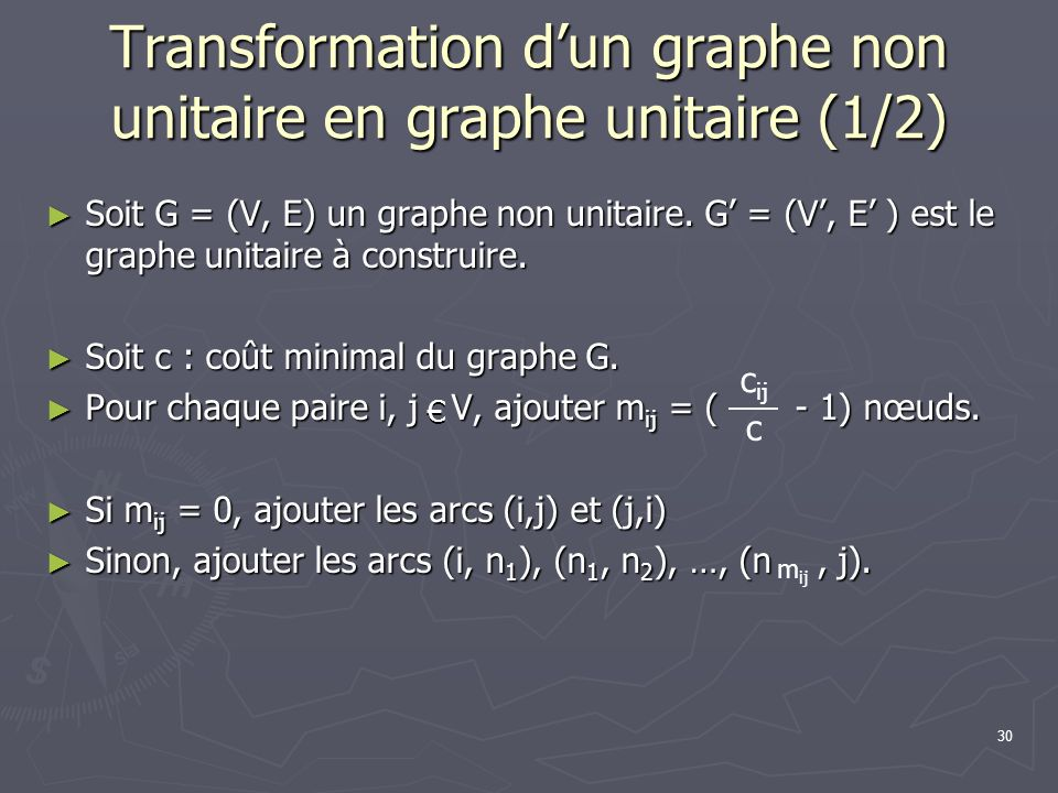 Transformation d'un graphe non unitaire en graphe unitaire (1/2)