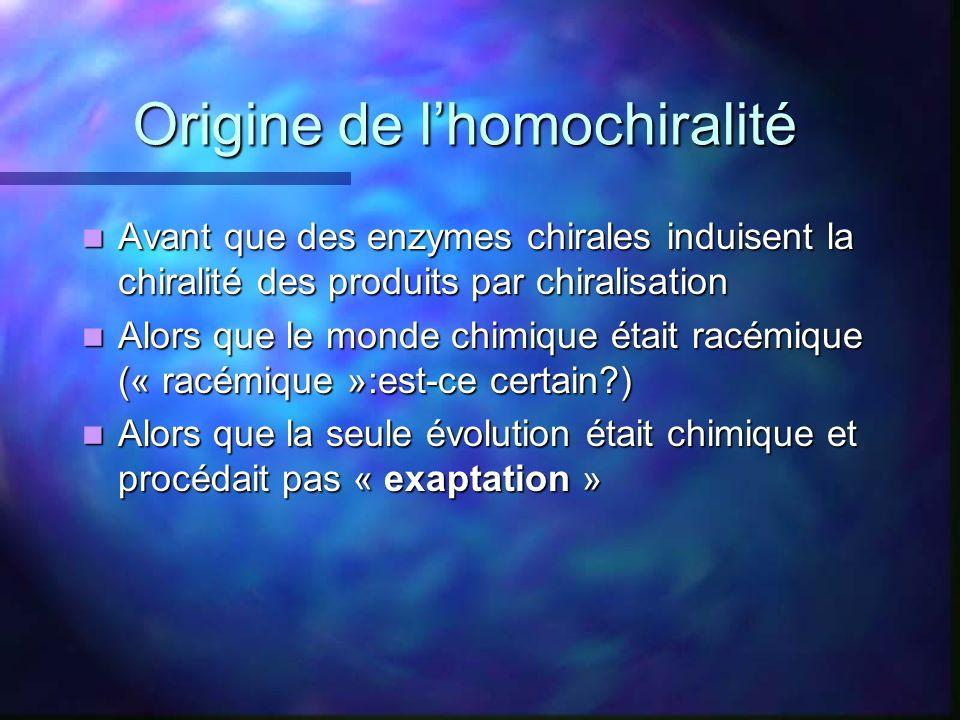 Origine de l'homochiralité