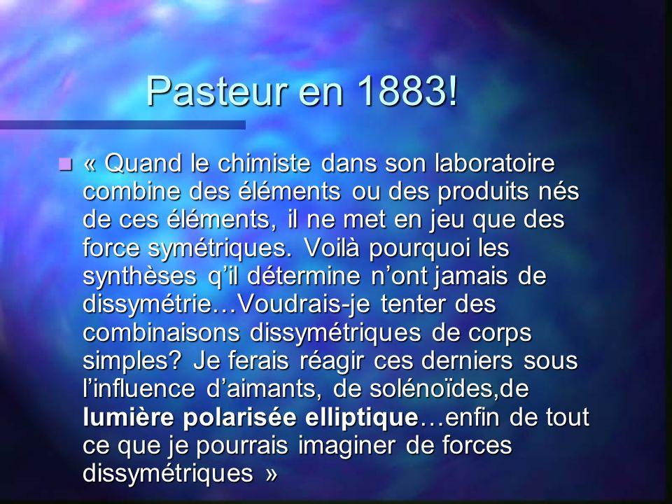 Pasteur en 1883!