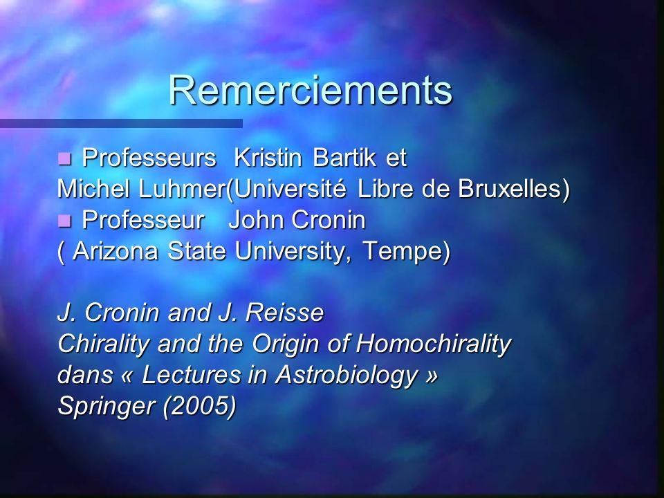 Remerciements Professeurs Kristin Bartik et