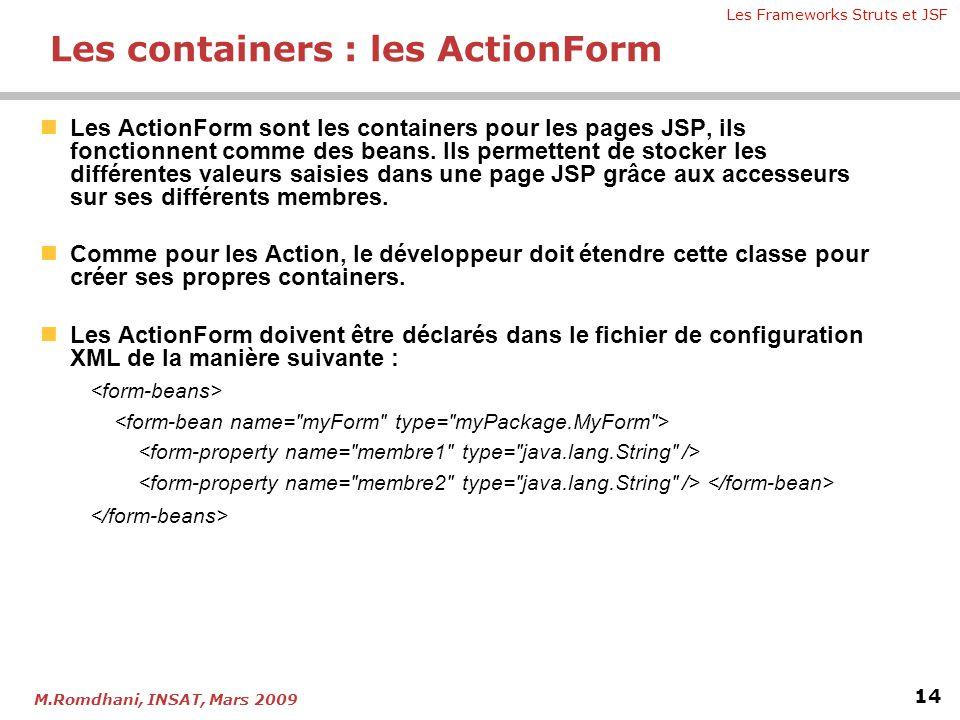 Les containers : les ActionForm