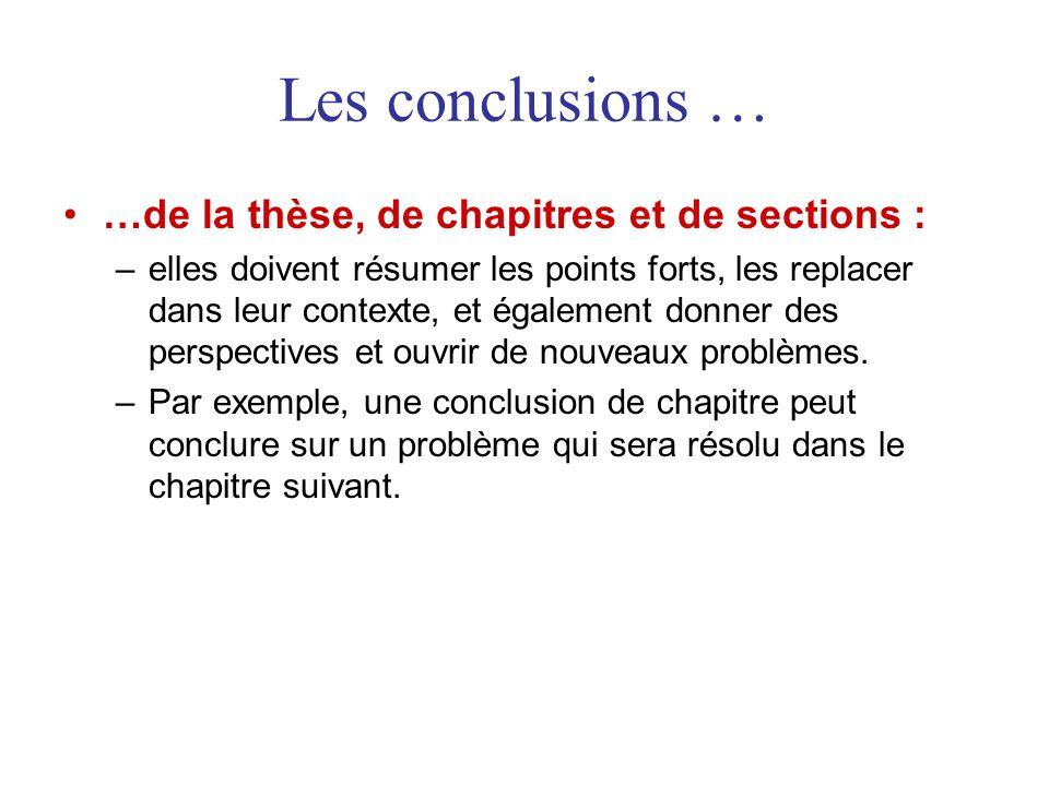 Les conclusions … …de la thèse, de chapitres et de sections :
