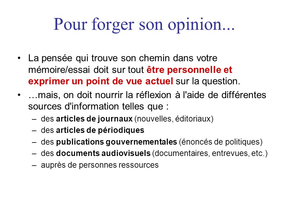 Pour forger son opinion...