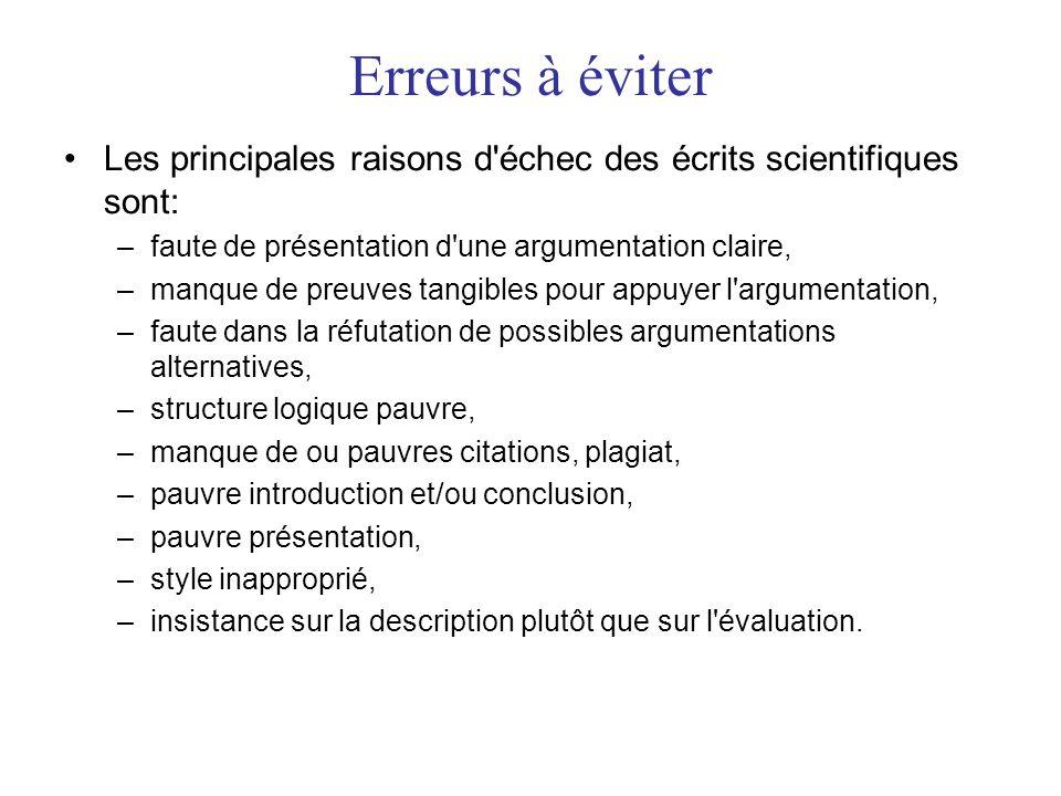 Erreurs à éviter Les principales raisons d échec des écrits scientifiques sont: faute de présentation d une argumentation claire,