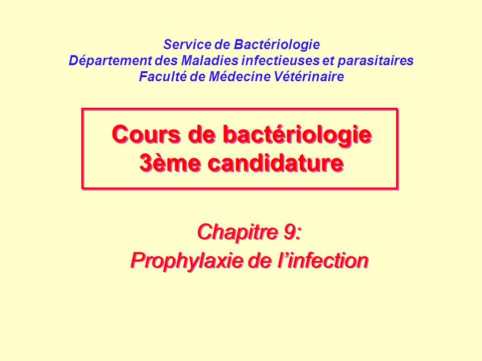 Chapitre 9: Prophylaxie de l'infection