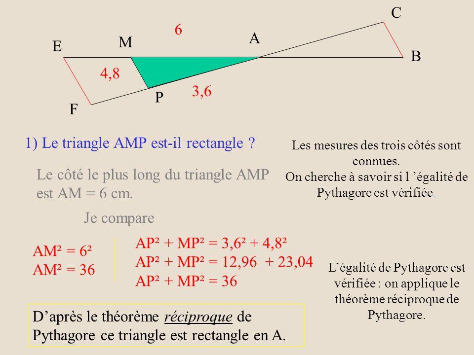 1) Le triangle AMP est-il rectangle