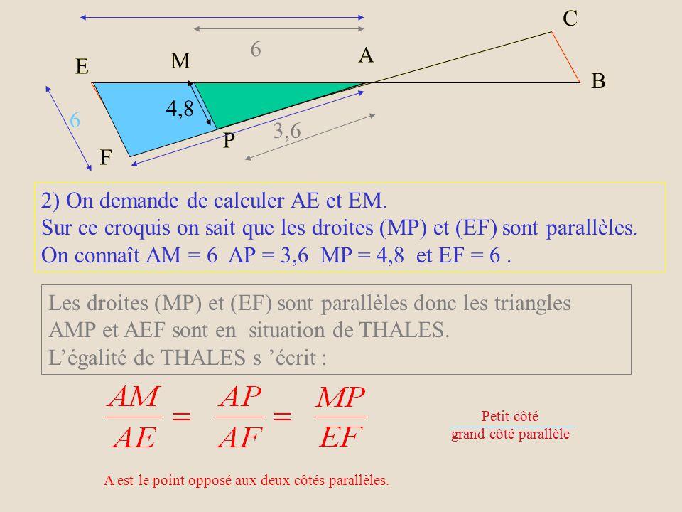 2) On demande de calculer AE et EM.