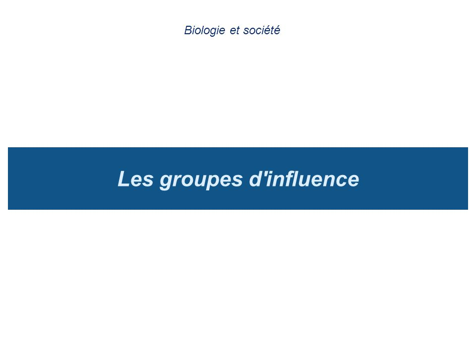 Les groupes d influence