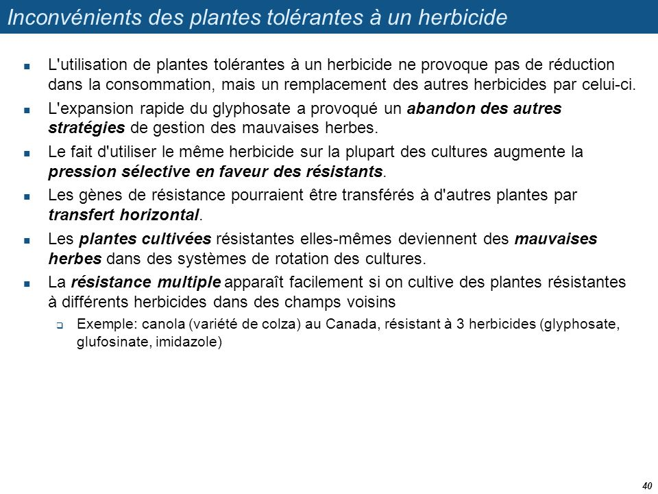 Inconvénients des plantes tolérantes à un herbicide