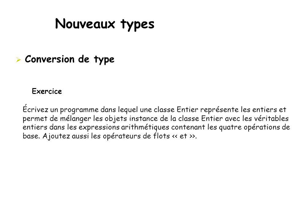 Nouveaux types Conversion de type Exercice