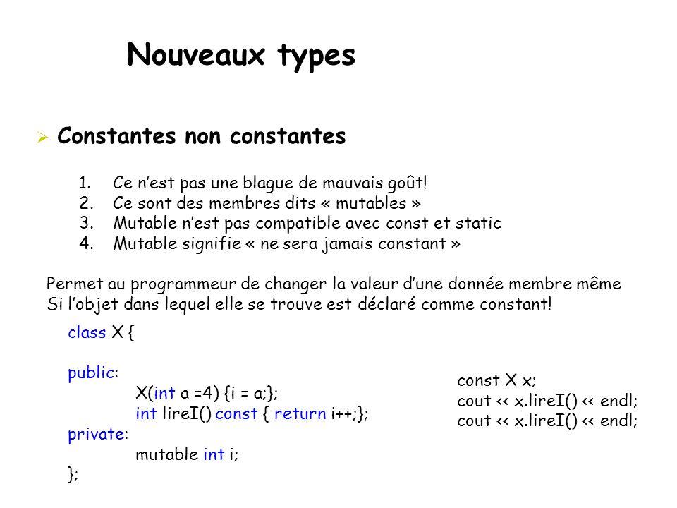 Nouveaux types Constantes non constantes