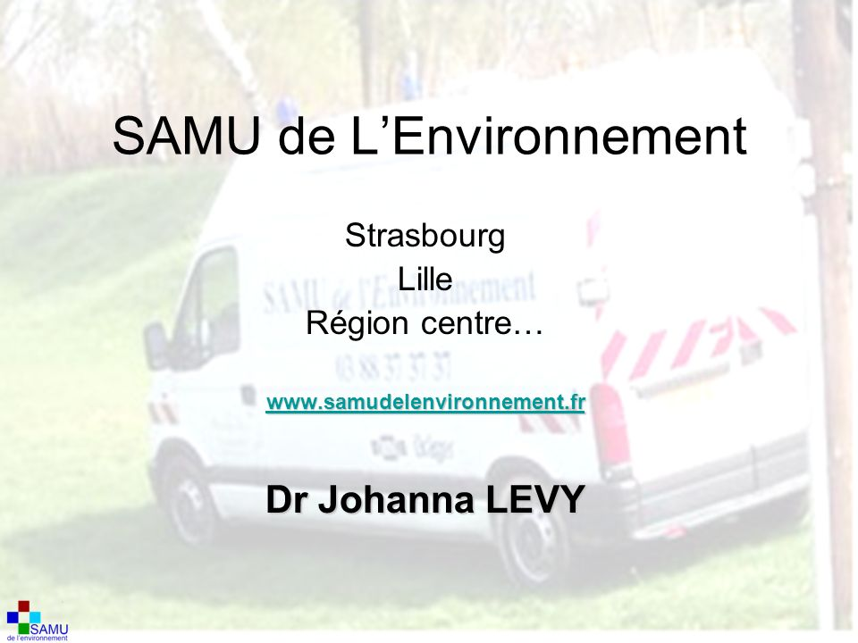 SAMU de L'Environnement