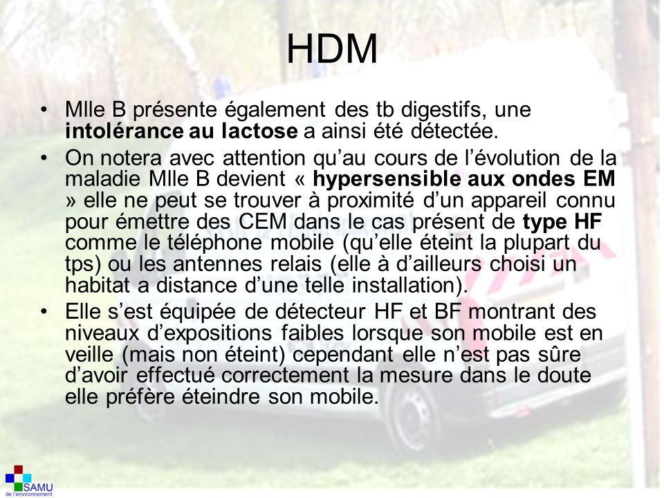 HDM Mlle B présente également des tb digestifs, une intolérance au lactose a ainsi été détectée.