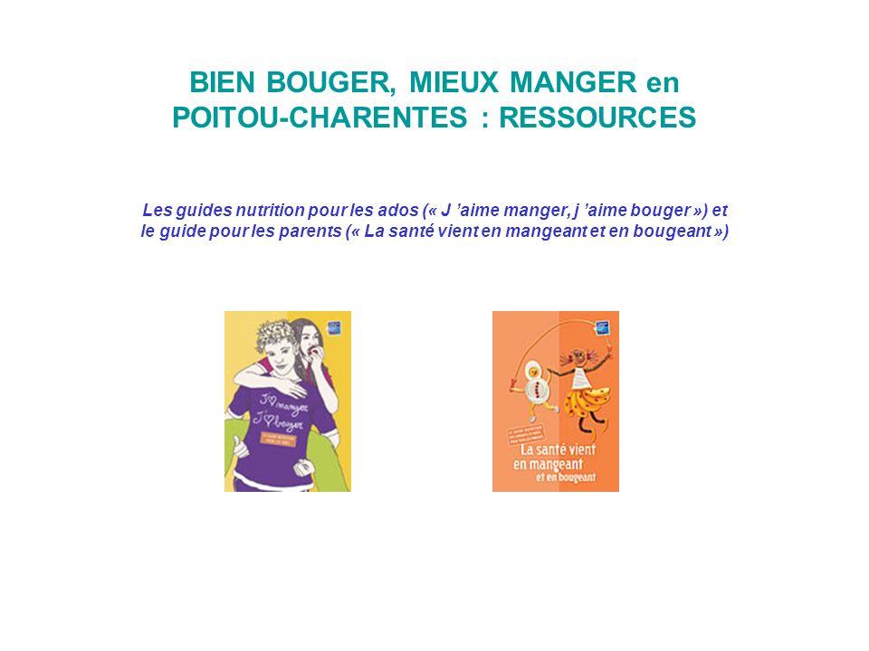 BIEN BOUGER, MIEUX MANGER en POITOU-CHARENTES : RESSOURCES