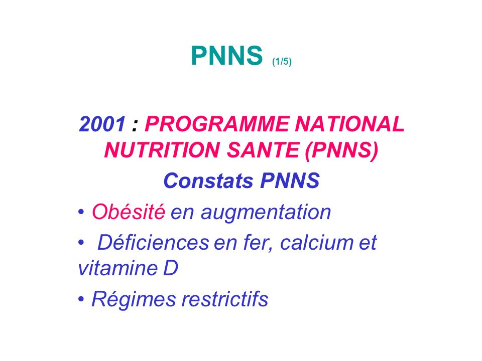 2001 : PROGRAMME NATIONAL NUTRITION SANTE (PNNS)
