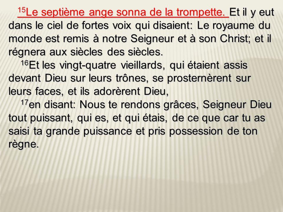 15Le septième ange sonna de la trompette